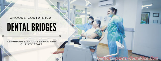 Dental Bridges in Costa Rica